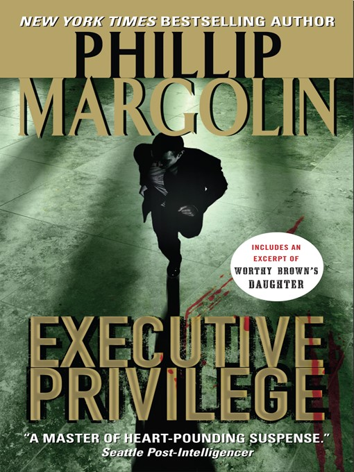Title details for Executive Privilege by Phillip Margolin - Wait list