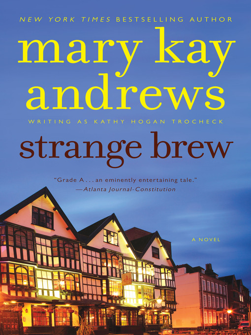 Title details for Strange Brew by Kathy Hogan Trocheck - Available