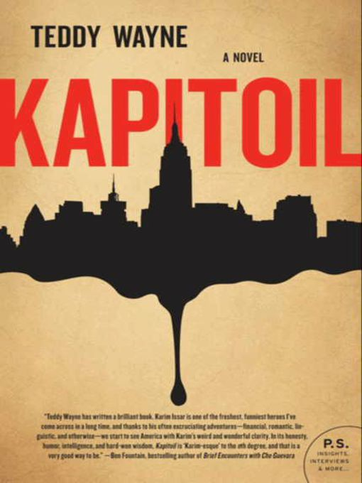 Title details for Kapitoil by Teddy Wayne - Available