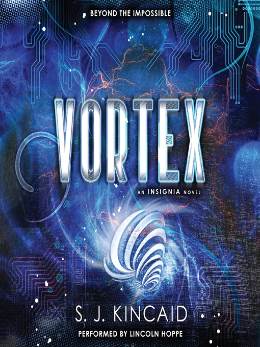Title details for Vortex by S. J. Kincaid - Available