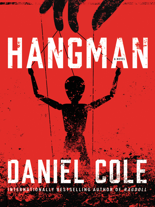 Title details for Hangman by Daniel Cole - Available