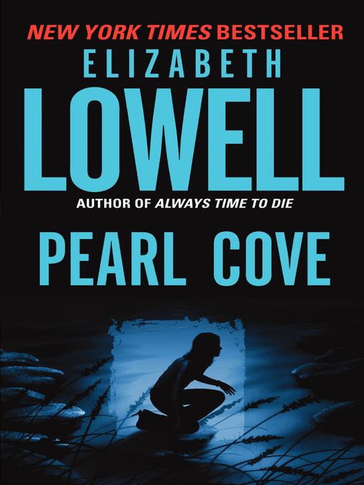 Title details for Pearl Cove by Elizabeth Lowell - Wait list