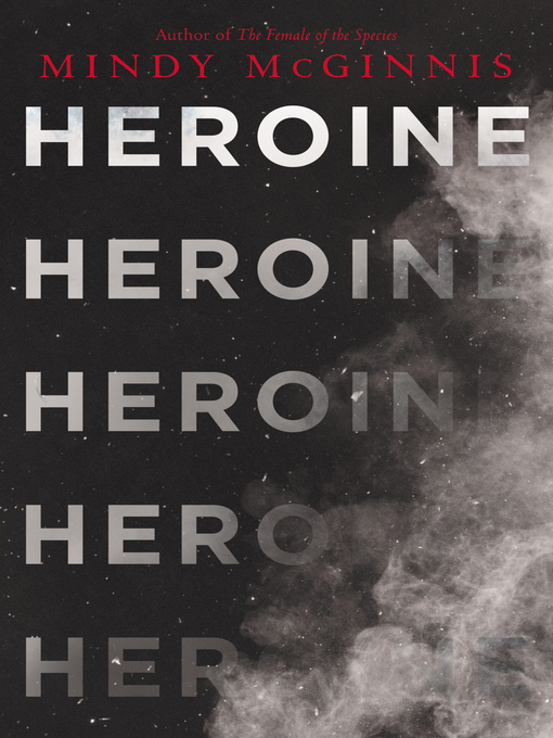 Title details for Heroine by Mindy McGinnis - Wait list