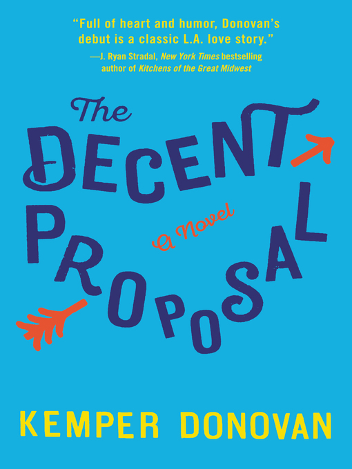 Title details for The Decent Proposal by Kemper Donovan - Wait list