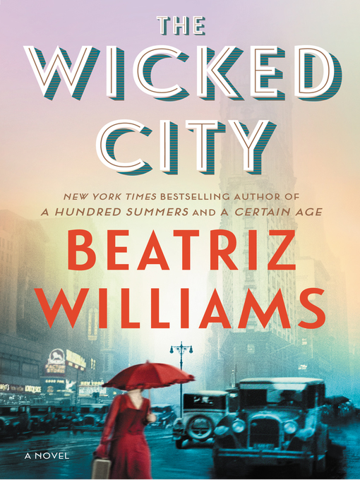 Title details for The Wicked City by Beatriz Williams - Wait list