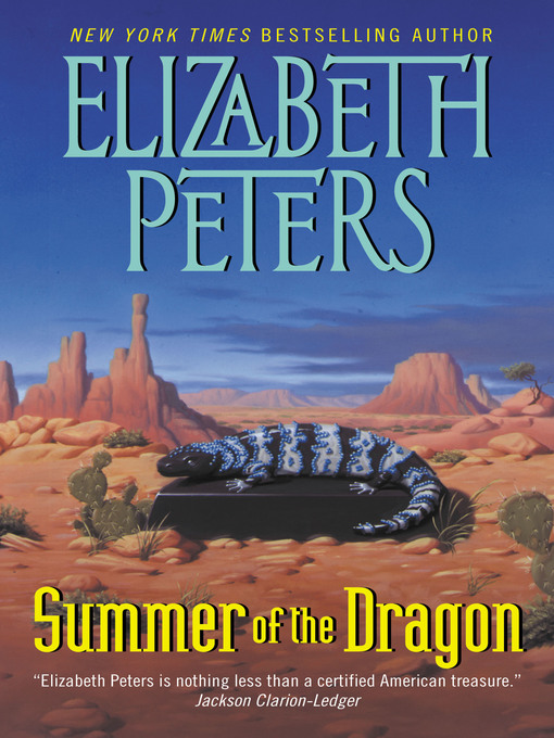 Title details for Summer of the Dragon by Elizabeth Peters - Available