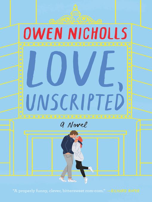 Title details for Love, Unscripted by Owen Nicholls - Wait list
