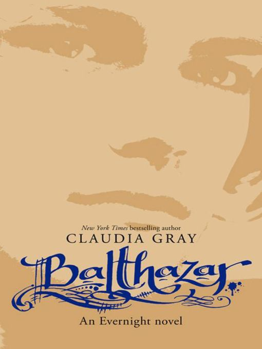 Title details for Balthazar by Claudia Gray - Wait list