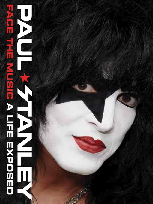 Title details for Face the Music by Paul Stanley - Wait list