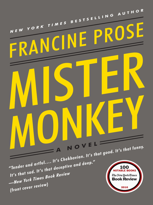 Title details for Mister Monkey by Francine Prose - Available