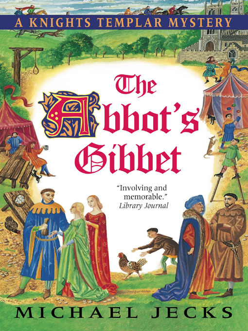 Title details for The Abbot's Gibbet by Michael Jecks - Wait list