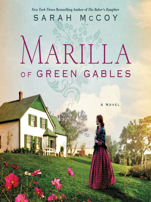 Title details for Marilla of Green Gables by Sarah McCoy - Available