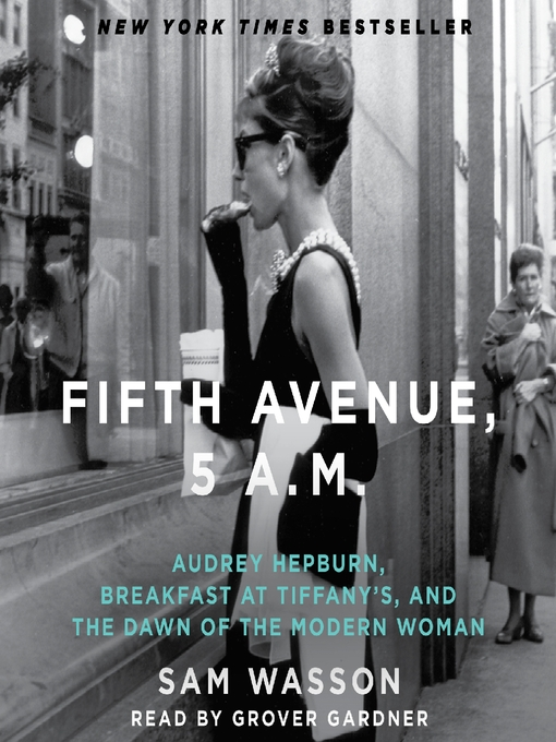 Title details for Fifth Avenue, 5 A.M. by Sam Wasson - Available