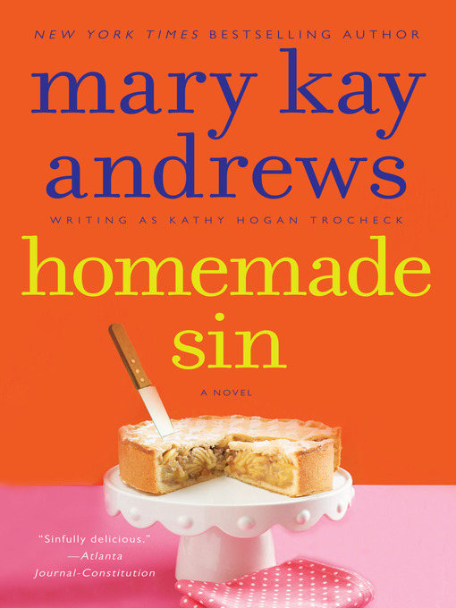 Title details for Homemade Sin by Kathy Hogan Trocheck - Wait list