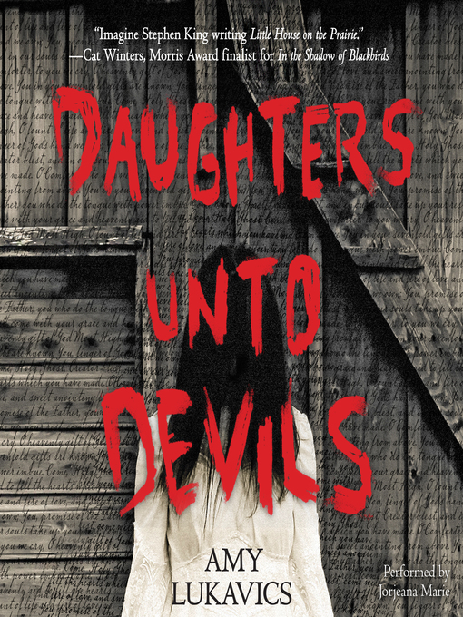 Title details for Daughters Unto Devils by Amy Lukavics - Available