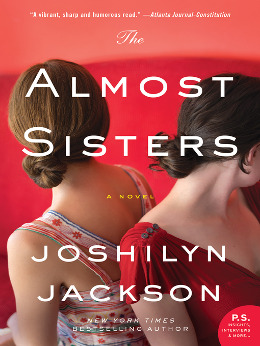 Title details for The Almost Sisters by Joshilyn Jackson - Wait list