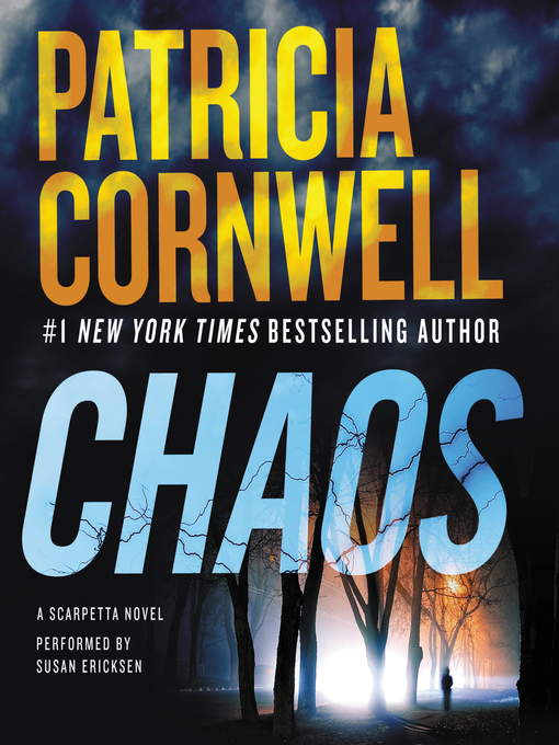 Title details for Chaos by Patricia Cornwell - Available