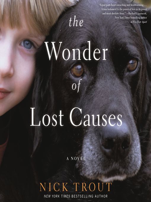 Title details for The Wonder of Lost Causes by Nick Trout - Wait list