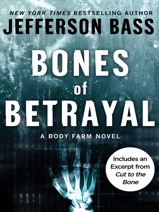 Title details for Bones of Betrayal by Jefferson Bass - Available
