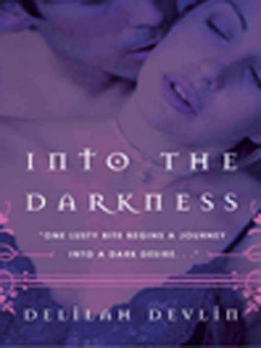 Title details for Into the Darkness by Delilah Devlin - Wait list