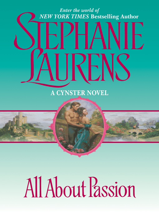 Title details for All About Passion by STEPHANIE LAURENS - Wait list