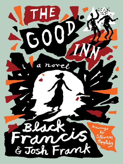 Title details for The Good Inn by Black Francis - Wait list