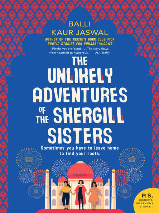 Title details for The Unlikely Adventures of the Shergill Sisters by Balli Kaur Jaswal - Available