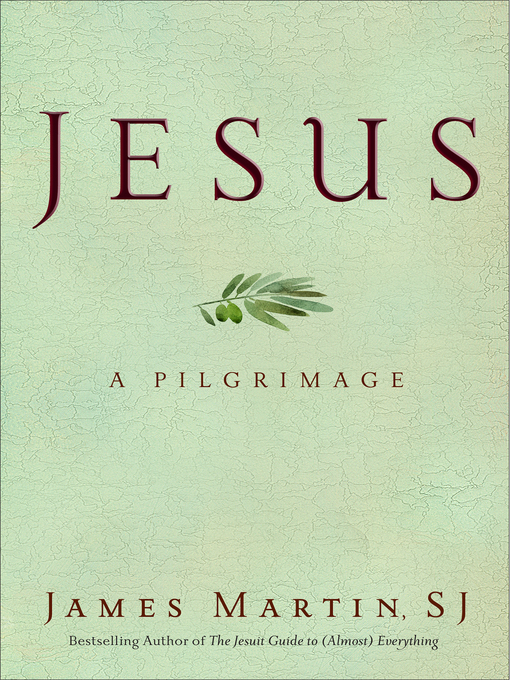 Title details for Jesus by James Martin - Wait list