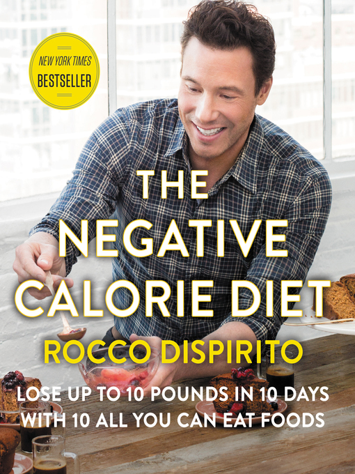 Title details for The Negative Calorie Diet by Rocco DiSpirito - Wait list