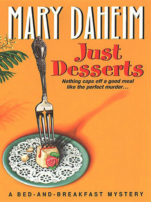 Title details for Just Desserts by Mary Daheim - Wait list