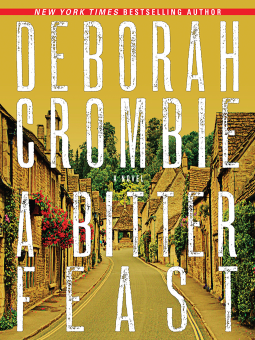 Title details for A Bitter Feast by Deborah Crombie - Wait list
