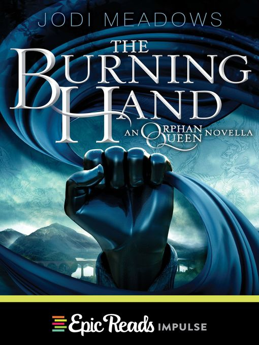 Title details for The Burning Hand by Jodi Meadows - Wait list