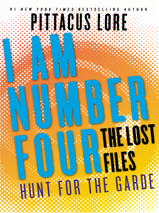 Title details for Hunt for the Garde by Pittacus Lore - Available