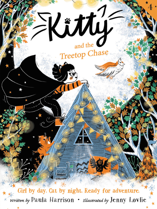 Title details for Kitty and the Treetop Chase by Paula Harrison - Available