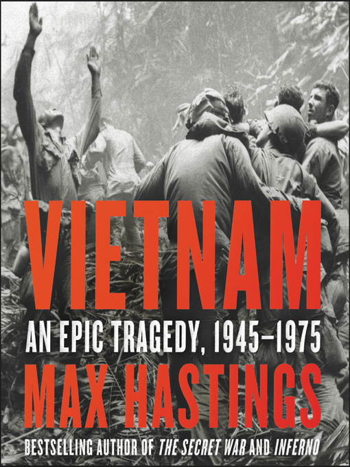 Title details for Vietnam by Max Hastings - Available