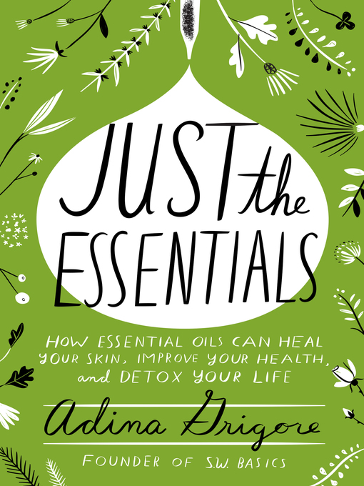 Title details for Just the Essentials by Adina Grigore - Wait list