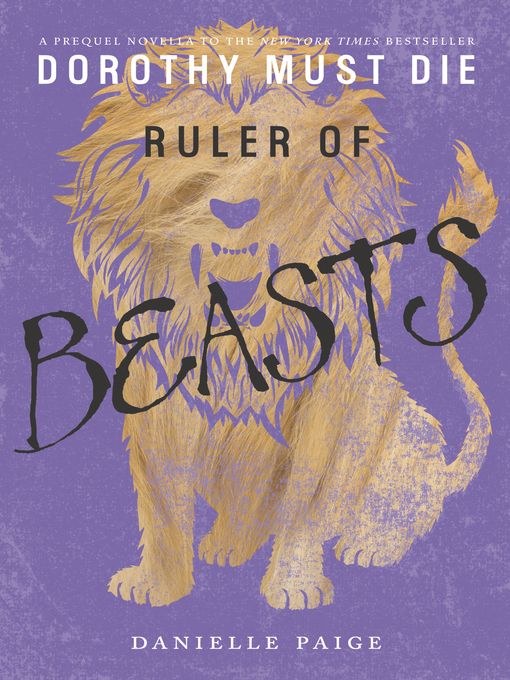 Title details for Ruler of Beasts by Danielle Paige - Available