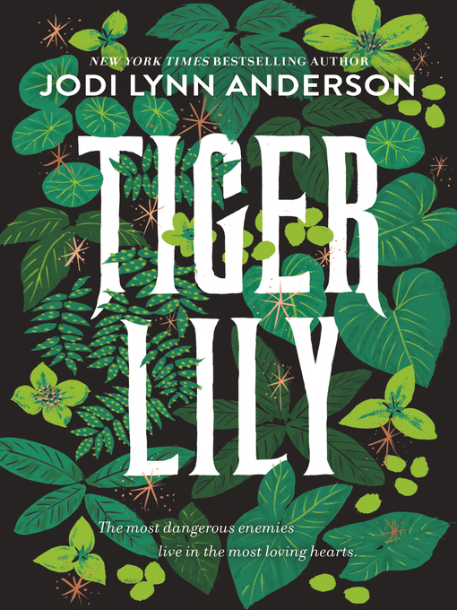 Title details for Tiger Lily by Jodi Lynn Anderson - Available
