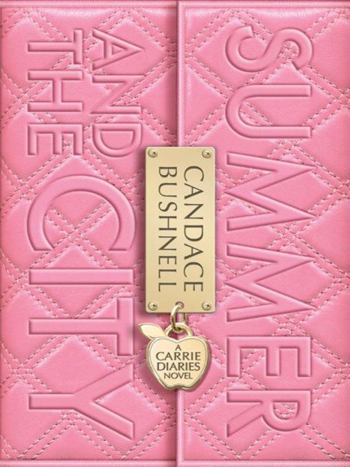 Title details for Summer and the City by Candace Bushnell - Wait list