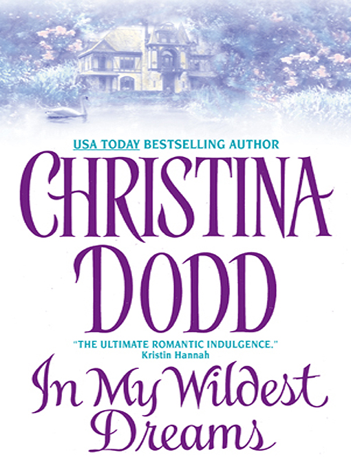 Title details for In My Wildest Dreams by Christina Dodd - Available