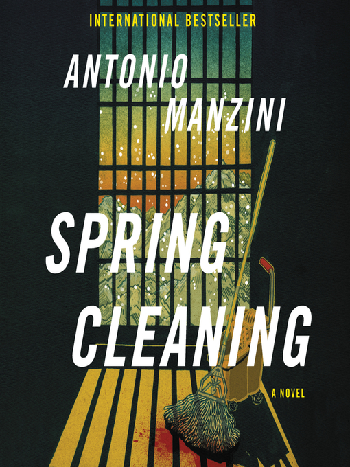 Title details for Spring Cleaning by Antonio Manzini - Available