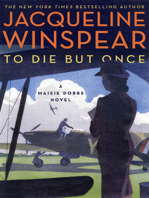 Title details for To Die but Once by Jacqueline Winspear - Wait list