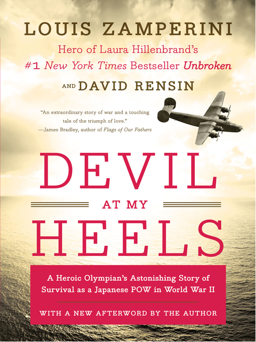 Title details for Devil at My Heels by Louis Zamperini - Available