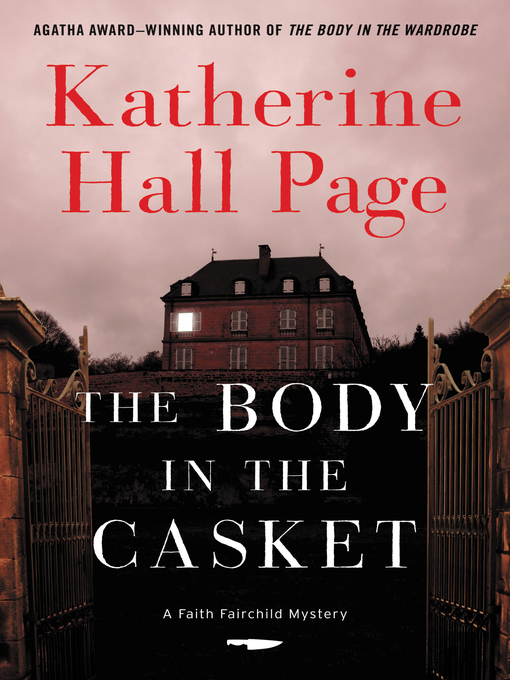 Title details for The Body in the Casket by Katherine Hall Page - Wait list