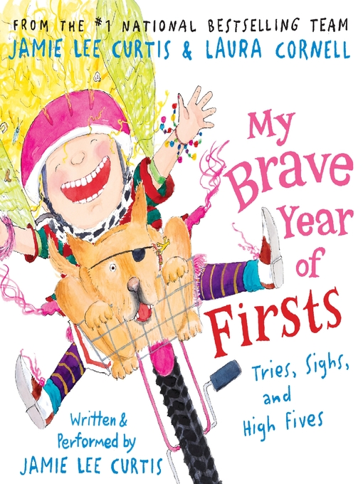 Title details for My Brave Year of Firsts by Jamie Lee Curtis - Available
