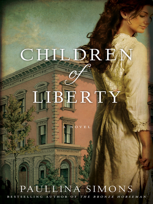Title details for Children of Liberty by Paullina Simons - Available