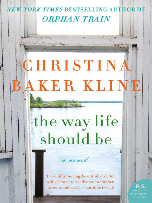 Title details for The Way Life Should Be by Christina Baker Kline - Available