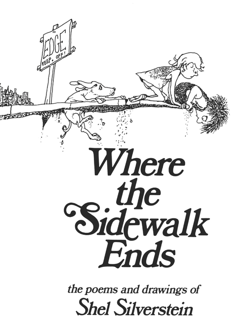 Title details for Where the Sidewalk Ends by Shel Silverstein - Available