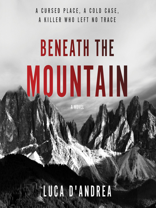 Title details for Beneath the Mountain by Luca D'Andrea - Wait list