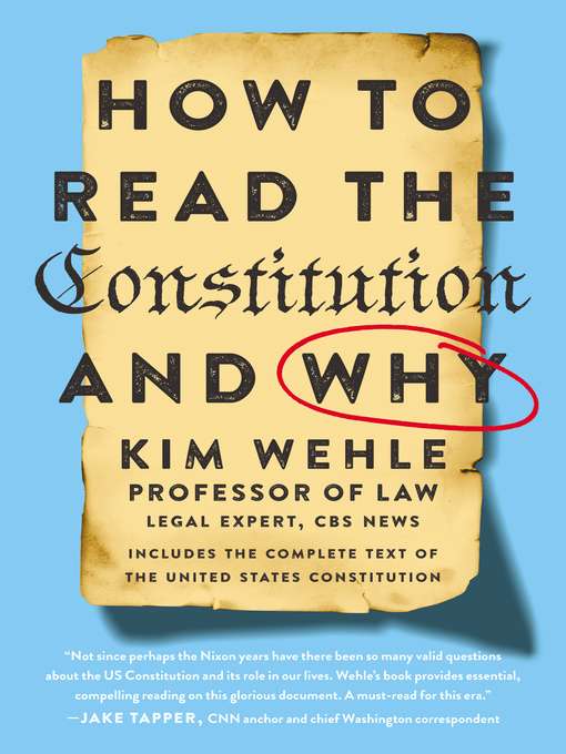 Title details for How to Read the Constitution—and Why by Kim Wehle - Wait list